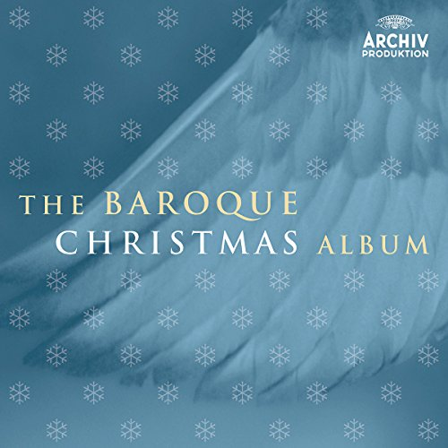The Baroque Christmas Album (Baroque Christmas Music)