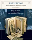 Preserving Your Family Photographs, Maureen A. Taylor, 0578048000