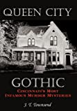Queen City Gothic, J. T. Townsend, 1449018912