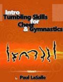 img - for Intro Tumbling Skills for Cheer and Gymnastics: Volume 1 (Beginner Tumbling Progressions) book / textbook / text book