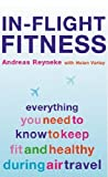 img - for In-Flight Fitness by Andreas Reyneke (2001-10-04) book / textbook / text book