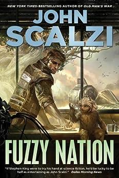 Fuzzy Nation by [Scalzi, John]