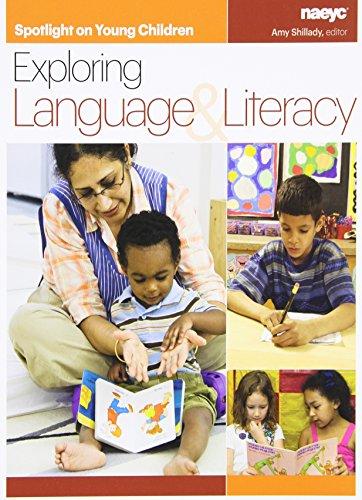 Spotlight on Young Children: Exploring Language & Literacy