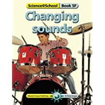 Changing Sounds