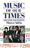 Music of Our Times, Sonia Sarfati and C. G. Gifford, 1550283154