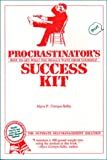 img - for Procrastinator's Success Kit: How to Get What You Really Want from Yourself book / textbook / text book