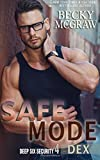 Safe Mode: Deep Six Security Book 4 (Deep Six Security Series) (Volume 4)