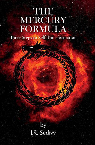 The Mercury Formula: Three Steps to Self Transformation by [Sedivy, J.R.]