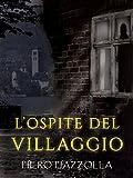 L'ospite del villaggio (Italian Edition)