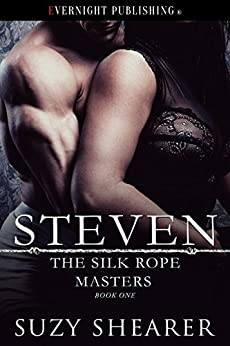Steven (The Silk Rope Masters Book 1) by [Shearer, Suzy]