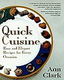Quick Cuisine, Ann Clark, 0452274699