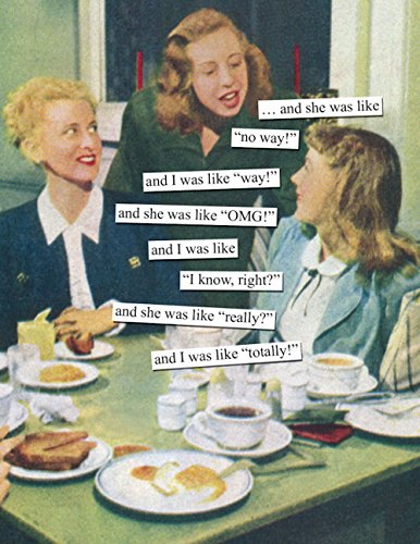 Anne Taintor Happy Birthday Greeting Card - And She Was Like OMG