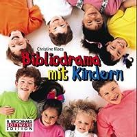 Bibliodrama mit Kindern, 1 CD-ROM Für Windows 95/98/ME/NT/2000/XP