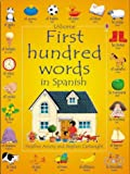 First 100 Words in Spanish (First Hundred Words)