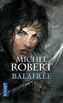 La fille des Clans, tome 1 : Balafrée par Robert (III)