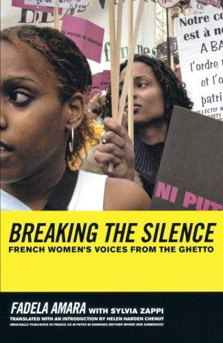 Breaking the Silence: French Womens Voices from the Ghetto [Fadela Amara - Sylvia Zappi] (Tapa Blanda)