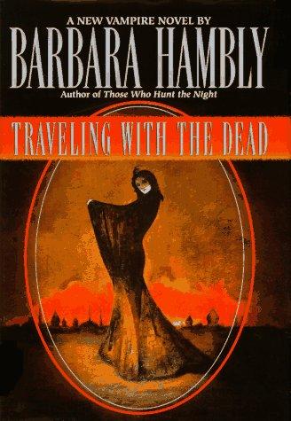 Traveling Dead Barbara Hambly