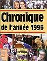 Chronique de l'année 1996 par Legrand
