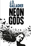 Neon Gods, J. Gallagher, 1477662073