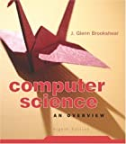 Computer Science: An Overview (8th Edition)