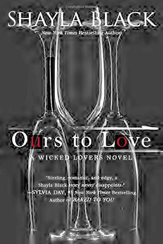 Ours to Love (A Wicked Lovers Novel)