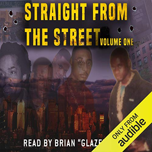 Straight from the Street: Volume 1