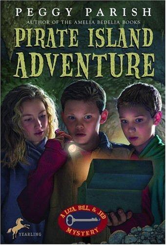 Pirate Island Adventure (Liza, Bill & Jed Mysteries) (Key To The Treasure By Peggy Parish)