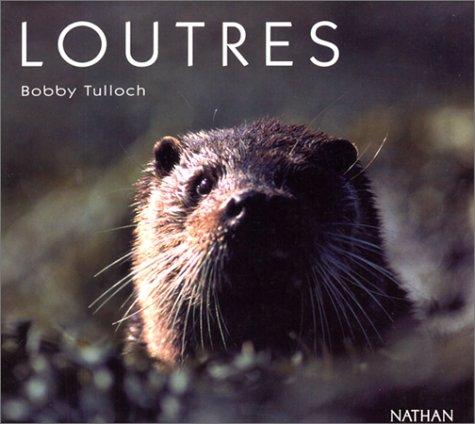 Loutres Broché – 2000 Tulloch (Bobby) Nathan 2092610686 Loisirs et Vie pratique