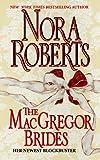 The MacGregor Brides, Nora Roberts, 0373483503