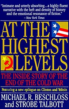 At the Highest Levels: The Inside Story of the End of the Cold War 0316092819 Book Cover