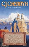 Fortress of Eagles (A Galasien novel)