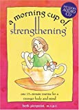 A Morning Cup of Strengthening, Beth Pierpoint, 1575872196