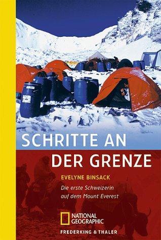 Schritte an der Grenze: Die erste Schweizerin auf dem Mount Everest