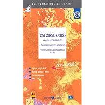 CONCOURS D'ENTREE. : Masseurs kinésithérapeutes, Techniciens en analyses biomédicales, Manipulateurs en électroradiologie médicale, Sujets et corrigés 1996-1998