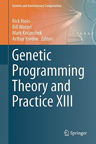 13: Genetic Programming Theory and Practice XIII (Genetic and Evolutionary Computation) by Ingramcontent