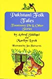 Pakistani Folk Tales, Ashraf Siddiqui and Marilyn Lerch, 0781807034