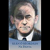 Seán Ó Ríordáin: Na Dánta (Irish Edition)