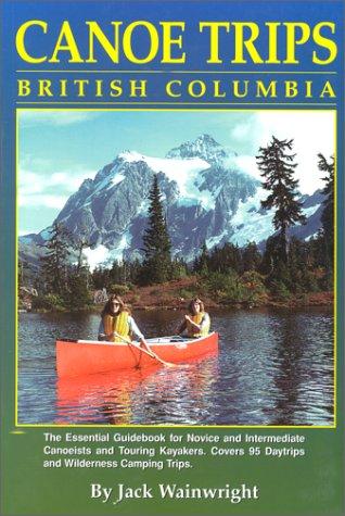 canoe trips british columbia - 1