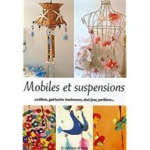 MOBILES ET SUSPENSIONS