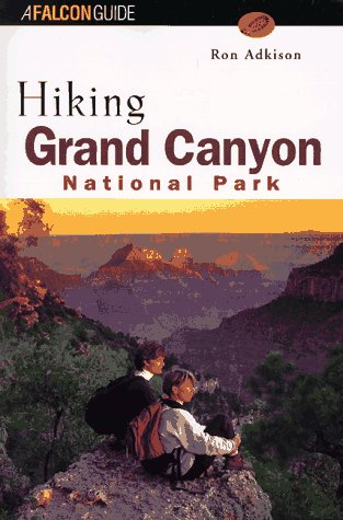 Hiking Grand Canyon National Park (Regional Hiking Series)