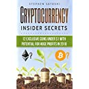 Cryptocurrency: Insider Secrets - 12 Exclusive Coins Under 1 with Potential for Huge Profits in 2018