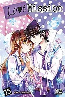 Love Mission, tome 15 par Toyama