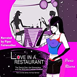 Love in a Restaurant: The Tennis Star, the Stewardess and the Waitress