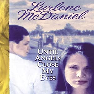 Until Angels Close My Eyes Audiobook