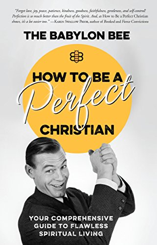 Buy now How to Be a Perfect Christian: Your Comprehensive Guide to Flawless
