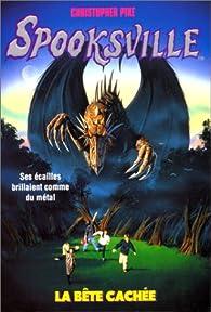 Spooksville, tome 12 : La bête cachée par Christopher Pike
