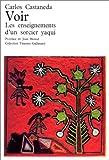 Image de Voir (les enseignements d'un sorcier yaqui) (French Edition)
