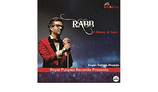 Rabb (A Miracle of Love) by Saleem Hussain on Amazon Music