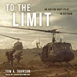 #2: To the Limit: An Air Cav Huey Pilot in Vietnam