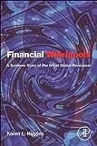 Financial Whirlpools, Karen L. Higgins, 0124059058